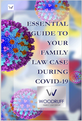 Essential Guide to Your Family Law Case During COVID-19